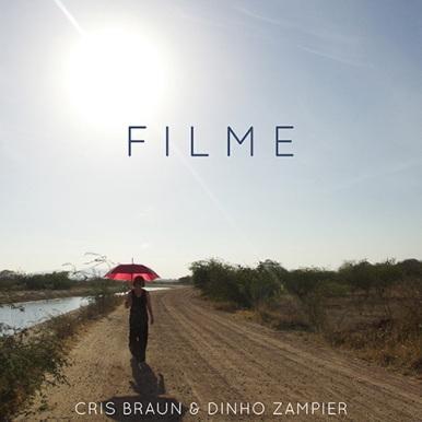 Cris Braun e Dinho Zampier - Filme