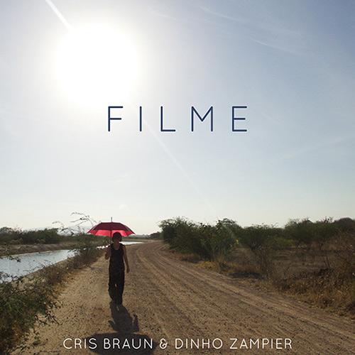 Blog Aqui Acolá - CD FILME, de Cris Braun e Dinho Zampier - Foto - dIVULGAÇÃO (1)