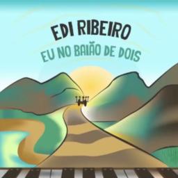 Edi Ribeiro - Eu No Baião de Dois